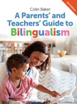 Jacket Image For: A Parents' and Teachers' Guide to Bilingualism